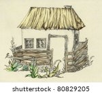 The House  With Thatched Roofs...