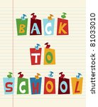 Back to school funny multicolored text with pushpins. - stock vector