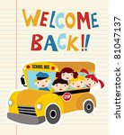 Welcome Back to school bus with children background. Hand drawn text. - stock vector
