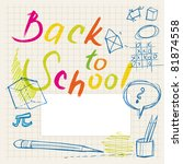 back to school doodles ... | Shutterstock .eps vector #81874558