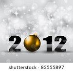 2012 new year celebration... | Shutterstock . vector #82555897