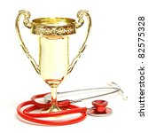A trophy and stethoscope represent some award winning healthcare professionals. - stock photo