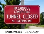 """hazardous Conditions  Tunnel..."