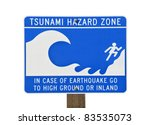 Tsunami Warning Zone Sign...