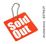 Tag with Sold out inscription isolated on pure white background, no copyright infringement - stock photo