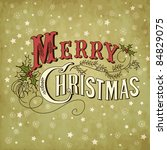 vintage christmas card. merry... | Shutterstock .eps vector #84829075