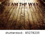 """i am the way"" religious... 