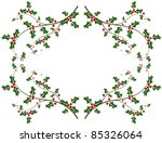 Christmas holly frame - vector background - stock vector