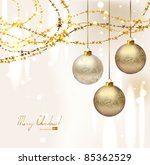 elegant  christmas background... | Shutterstock .eps vector #85362529