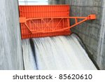 Close Up Of Water Gate Of Dam...