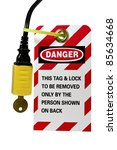 lock out tag out sign and lock... | Shutterstock . vector #85634668