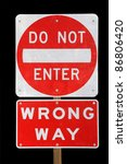 Do Not Enter Wrong Way Red And...