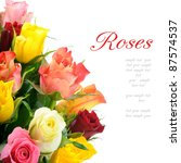Stock photo bouquet of multicolored roses isolated on white background with copyspace 87574537
