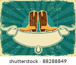 Cowboy Boots Card On Old Paper ....
