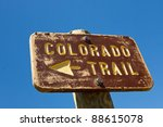 Colorado Trail sign in the Rocky Mountains, Colorado. - stock photo