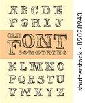 old style font | Shutterstock .eps vector #89028943