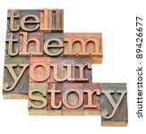 tell them your story   advice... | Shutterstock . vector #89426677
