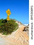Beach Erosion Sign On The East...