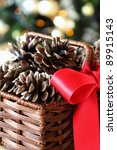 Christmas Pine Cones In A Basket