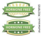 Hormone free food label, badge or seal with green and yellow color in vector - stock vector