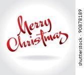 merry christmas hand lettering  ... | Shutterstock .eps vector #90878189