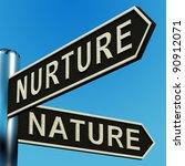 nurture or nature directions on ... | Shutterstock . vector #90912071