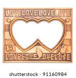 the old antique love frame on... | Shutterstock . vector #91160984