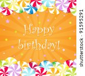 birthday card with candy   Shutterstock . vector #91595291