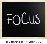 "the word ""focus"" handwritten... 