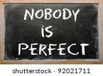 "Blackboard Writings ""nobody Is..."