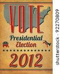 vote   presidential election... | Shutterstock .eps vector #92270809