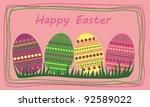 happy easter | Shutterstock .eps vector #92589022