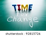 Time For Change  Colorful Word...
