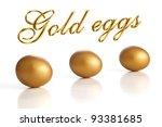 golden egg on a white background | Shutterstock . vector #93381685