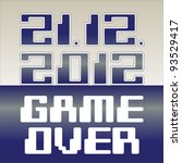 2012 date of apocalypse  game... | Shutterstock .eps vector #93529417