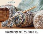 Soft Focus Crochet Still Life...