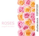 Tea And Pink Roses Background...