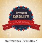 Old vector round retro vintage grunge label - premium quality - stock vector