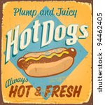 Vintage tin sign - Hot Dogs - Vector EPS10. Grunge effects can be removed. - stock vector