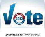 u.s. presidential election 2012   Shutterstock .eps vector #94469443