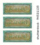 Small photo of Bronze sign plaque to the education system: school, academy, museum. Metal grunge nameplate with frame for interior design. Classic metallic plaque with text for the doorplate.