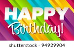 colorful happy birthday... | Shutterstock .eps vector #94929904