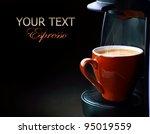 coffee espresso | Shutterstock . vector #95019559