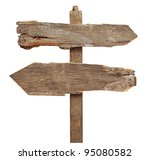 Old Wooden Arrows Road Sign...
