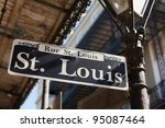 Saint Louis Street Sign In The...