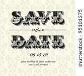 vector vintage save the date... | Shutterstock .eps vector #95101375
