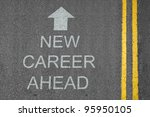 new career ahead concept road... | Shutterstock . vector #95950105