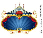 a circus frame with a big top...   Shutterstock .eps vector #96702523