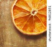Dried Orange Slice With Grunge...