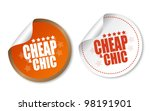 cheap   chic stickers | Shutterstock .eps vector #98191901